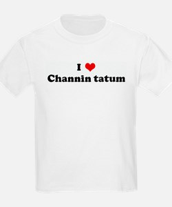 I Love Channin tatum Kids T-Shirt