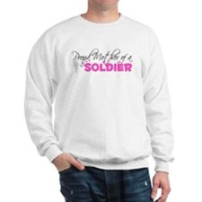 Proud Mother of a Soldier Sweatshirt