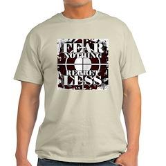 Fear Nothing Regret Less Ash Grey T-Shirt
