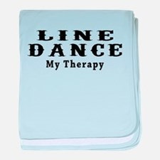Line Dance My Therapy baby blanket