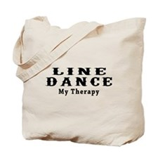 Line Dance My Therapy Tote Bag