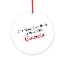 In Love with Graciela Ornament (Round)