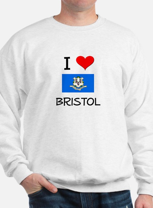 I Love Bristol Connecticut Sweatshirt