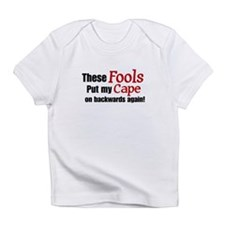 These Fools Cape Infant T-Shirt