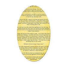 Multiple Sclerosis Awareness Ribbo Oval Car Magnet