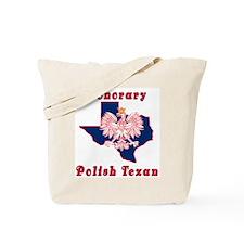 Honorary Polish Texan Tote Bag