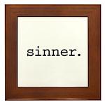 sinner. Framed Tile