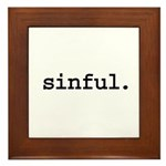 sinful. Framed Tile