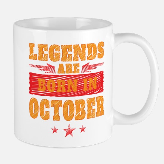 Legends Are Born In October Mugs