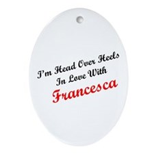 In Love with Francesca Oval Ornament
