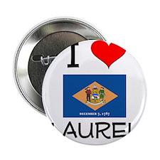 "I Love LAUREL Delaware 2.25"" Button"