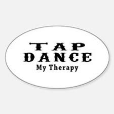 Tap Dance My Therapy Decal