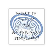 Alternate Timeline Sticker
