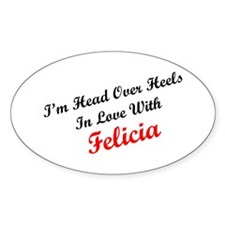 In Love with Felicia Oval Decal