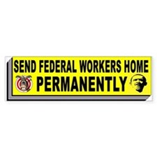 FEDERAL WORKERS Bumper Bumper Sticker