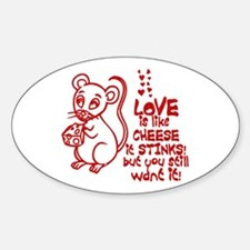 Love Stinks Like Cheese Oval Decal
