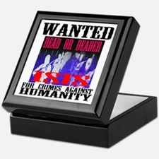 Wanted Poster ISIS Dead or Deader Keepsake Box