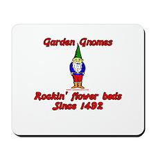 Rockin Flower Beds Since 1492 Mousepad