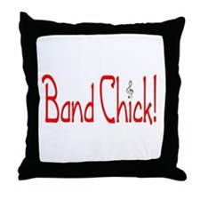 Band Chick Throw Pillow