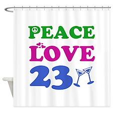 Peace Love 23 Shower Curtain