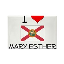 I Love MARY ESTHER Florida Magnets