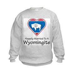 Happily Married Wyomingite Sweatshirt