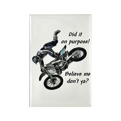"""""""Did it on purpose!"""" Rectangle Magnet (100 pack)"""