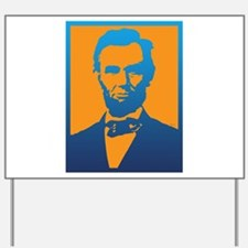 Abraham Lincoln Pop Art Yard Sign