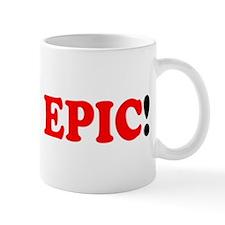 EPIC! - RED! Mugs