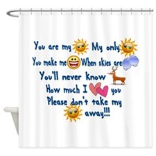 You are my Sun Shine Song Shower Curtain