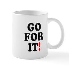 GO FOR IT! Mugs