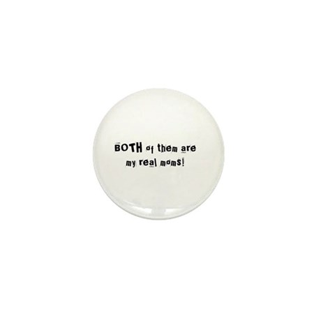 Both My Real Moms! Mini Button (10 pack)