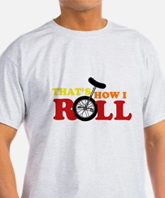 That's How I Roll Ash Grey T-Shirt