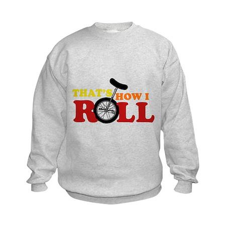 That's How I Roll Kids Sweatshirt