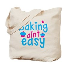 Baking aint EASY! with cute cupcakes Tote Bag