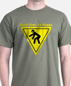 Bend Over, Be Happy (dark Color T-Shirt)
