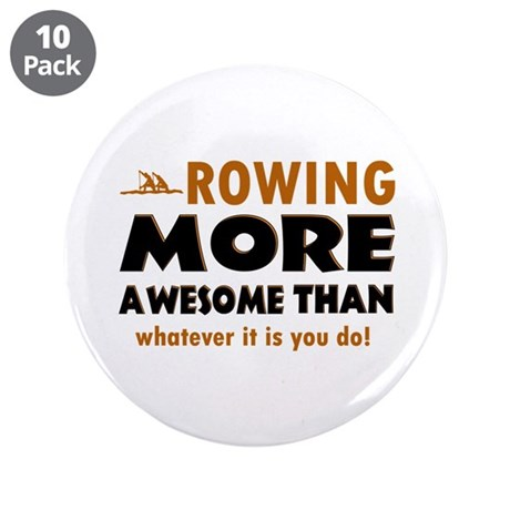 "Awesome rowing designs 3.5"" Button (10 pack)"