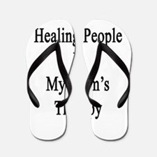 Healing People Is My Mom's Therapy  Flip Flops