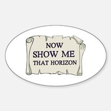 Show me that horizon Oval Decal