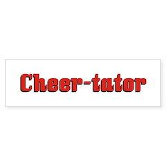 Cheer-tator Bumper Bumper Sticker