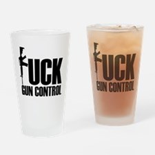 Fuck Gun Control Drinking Glass