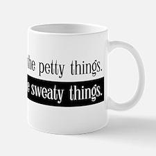 Don't Sweat It - Mug