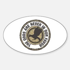 Catching Fire Odds in Our Favor Sticker (Oval)