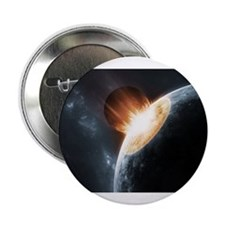"""Collision on Earth 2.25"""" Button"""