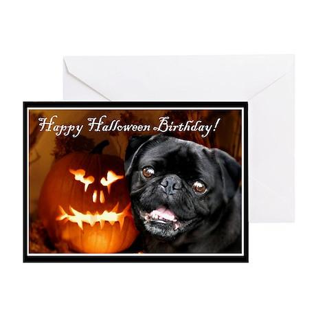 Happy Halloween Birthday pug dog Greeting Cards