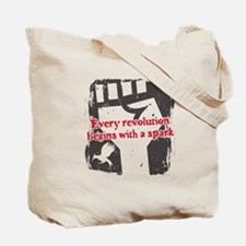 Every Revolution Begins With a Spark Tote Bag