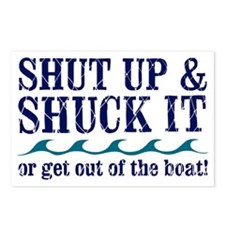 SHUT UPAND SHUCK Postcards (Package of 8)
