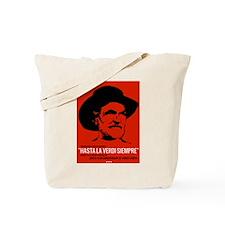 Hasta La Verdi Siempre Tote Bag