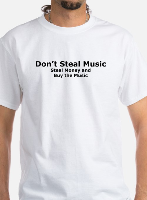 Don't Steal Music Shirt