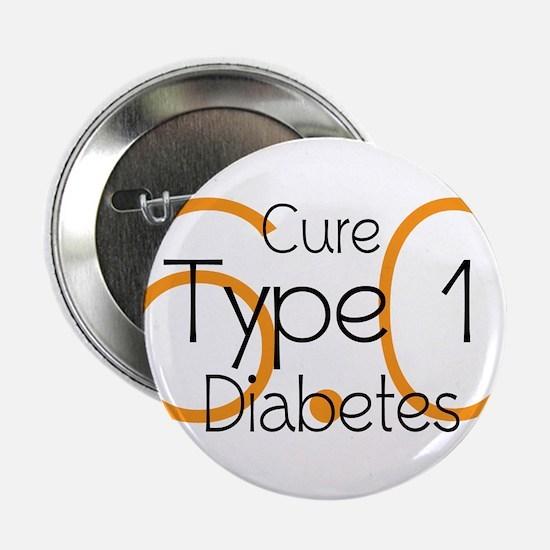 """Cure Type 1 Diabetes 6.0 2.25"""" Button"""